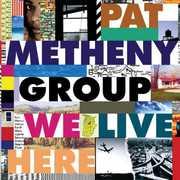 We Live Here , Pat Metheny