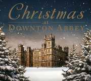 Christmas at Downton Abbey /  Various , Various Artist