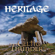 Heritage , Celtic Thunder