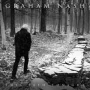 This Path Tonight , Graham Nash