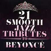 21 Smooth Jazz Tributes to Beyonce / Various (CD) at Sears.com