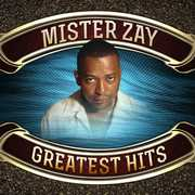 Greatest Hits , Mister Zay