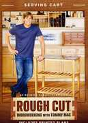 Rough Cut - Woodworking with Tommy Mac: Serving Cart (DVD) at Sears.com