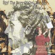 Spy! The Story of Civil War Spy Elizabeth Van Lew (CD) at Sears.com