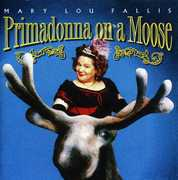 Primadonna on a Moose (CD) at Kmart.com