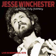 Seems Like Only Yesterday: Live in Montreal 1976 , Jesse Winchester