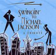 Swingin: Tribute to Michael Jackson / Various (CD) at Kmart.com