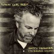 Happy Prisoner: The Bluegrass Sessions , Robert Earl Keen