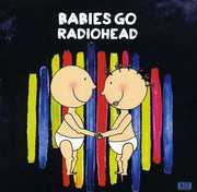 Babies Go Radiohead (CD) at Kmart.com