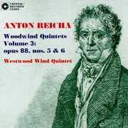 Anton Reicha: Woodwind Quintets, Vol. 3: Opus 88, Nos. 5 & 6 (CD) at Sears.com