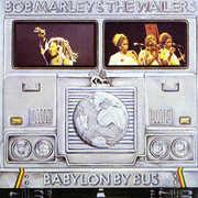 Babylon By Bus , Bob Marley