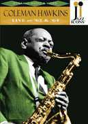 Jazz Icons: Coleman Hawkins - Live in '62 & '64 (DVD) at Kmart.com