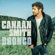Bronco , Canaan Smith