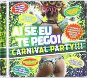 Ai Se Eu Te Pego! Carnival / Various (CD) at Kmart.com