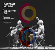 Dois Amigos Um Seculo de Musica: Multishow Live , Gil Gilberto