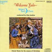 WELCOME YULE: CHORAL MUSIC FOR SEASON OF CHRISTMAS (CD) at Kmart.com