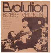 Evolution , Bobby Valentin