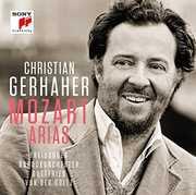 Mozart Arias [Import] , Christian Gerhaher