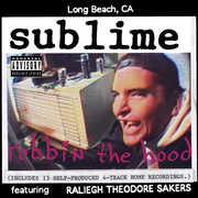 Robbin' The Hood , Sublime