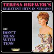 Teresa Brewer's Greatest Hits in Stereo/Don't Mess with Tess (CD) at Sears.com