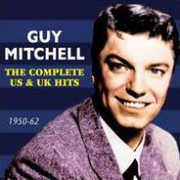 Complete Us & UK Hits 1950-62 , Guy Mitchell