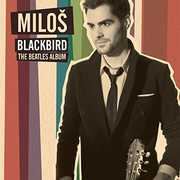 Blackbird: The Beatles Album , Milos Karadaglic