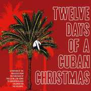 Twelve Days of a Cuban Christmas (CD) at Kmart.com