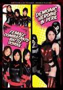 Female Combatants Battle School & Demonic Heroine