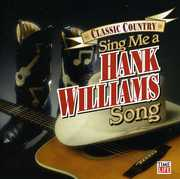 Classic Country: Sing Me a Hank Williams Song / Va (CD) at Kmart.com