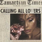Calling All Lovers , Tamar Braxton
