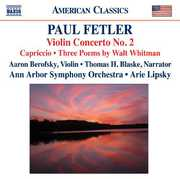 Paul Fetler: Violin Concerto No. 2; Capriccio; 3 Poems by Walt Whitman (CD) at Kmart.com