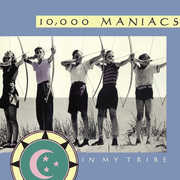 In My Tribe , 10,000 Maniacs
