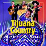 Tijuana Country: Heart & Soul of Mexico / Various (CD) at Sears.com