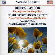 Deems Taylor: Through the Looking Glass; Charles Griffes: Poem; The Pleasure Dome of Kubla Khan (CD) at Sears.com