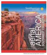 Smithsonian Channel: Aerial America - Southwest