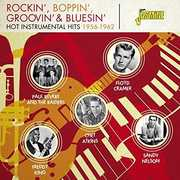 Rockin Boppin Groovin & Bluesin: Hot Instrumental [Import]