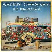 Big Revival , Kenny Chesney