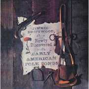 Sings Newly Discovered Early American Folk Songs , Jimmie Driftwood