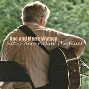 Sittin Here Pickin the Blues , Doc Watson
