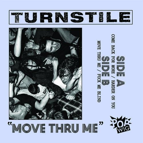 Move-Thru-Me-Turnstile-2016-Vinyl-NEU