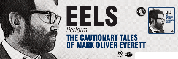 Cautionary Tales of Mark Oliver Everett,Eels