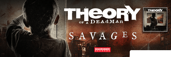 Savages [Explicit Content],Theory of a Deadman