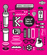 Live at Ken's House, Mike Doughty