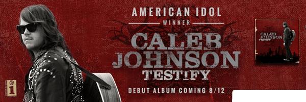 Testify,Caleb Johnson