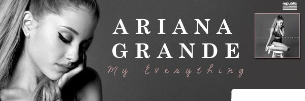 My Everything,Ariana Grande