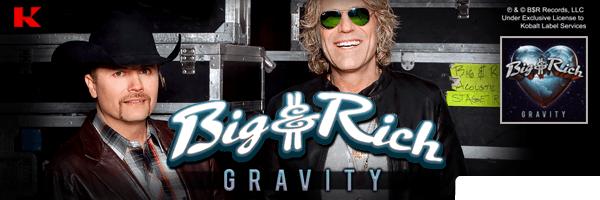 Gravity,Big & Rich