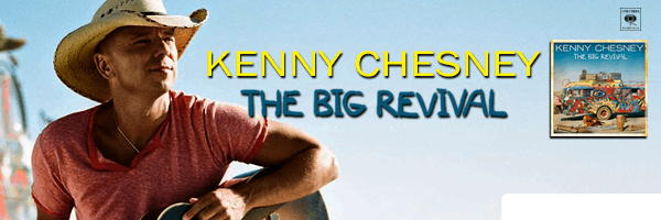 Big Revival,Kenny Chesney