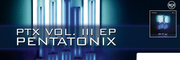 PTX 3,Pentatonix