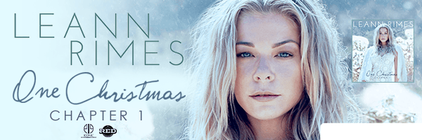 One Christmas: Chapter One,Leann Rimes