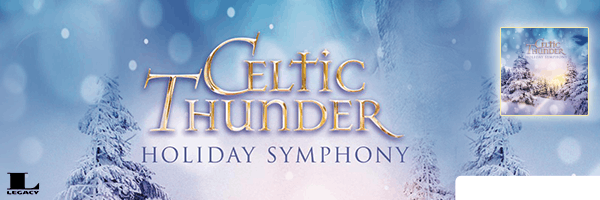 Holiday Symphony,Celtic Thunder